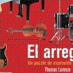 Libros de Música El Arreglo, Un Puzzle de Expresión Musical when I said no to warner brothers