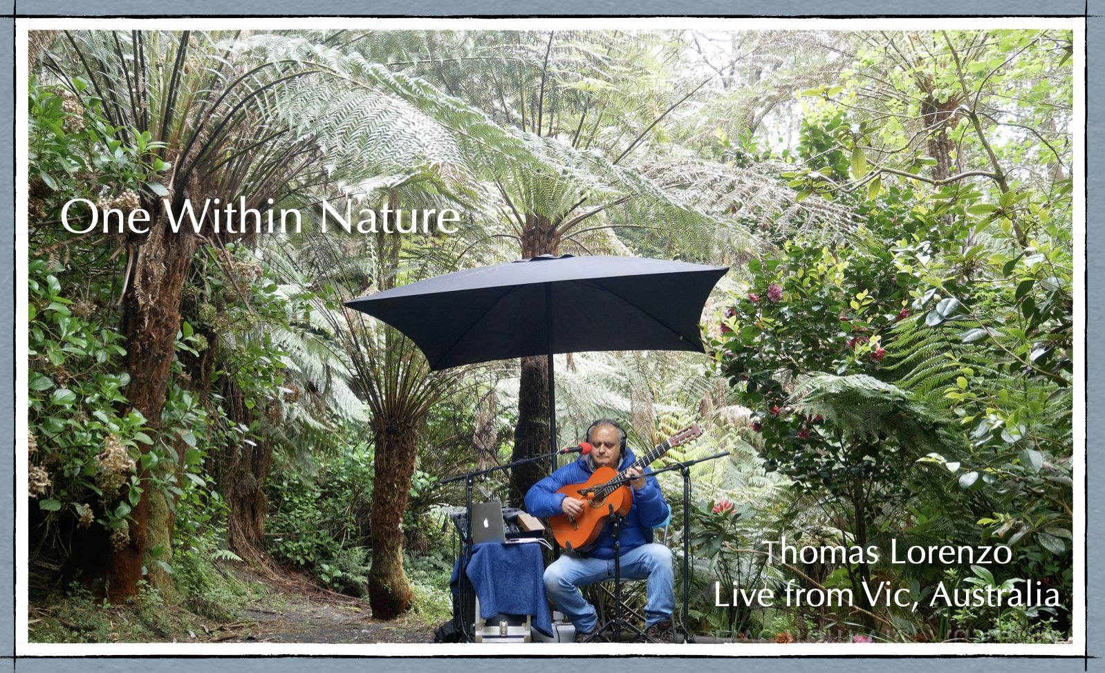 One Within Nature Thomas Lorenzo Livestream Concerts